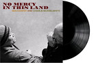 No Mercy In This Land (vinyl) - Ben Harper & Charlie Musselwhile