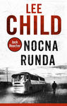Nocna runda - Lee Child