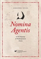 Nomina Agentis in the language of Shakespearean drama - 01 Nominalisations in selected linguistic theories - pdf