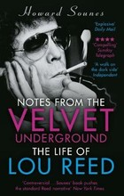 Notes from the Velvet Underground - Howard Sounes