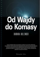 Od Wajdy do Komasy - mobi, epub