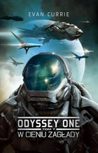 Odyssey One. Tom 7. W cieniu zagłady - mobi, epub - Evan Currie