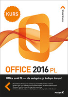 Office 2016 PL Kurs - Witold Wrotek