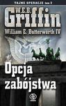 Opcja zabójstwa - mobi, epub - W. E. B. Griffin, William E. IV Butterworth