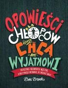 opowiesci-dla-chlopcow-ktorzy-chca-byc,pd,863688.jpg