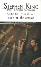 Ostatni bastion Barta Dawes - Stephen King