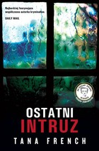 Ostatni intruz - Tana French