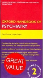 Oxford Handbook of Psychiatry and Emergencies in Psychiatry - David Semple, Roger Smyth