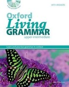 Oxford Living Grammar Upper-intermediate. Student`s Book Podręcznik + CD