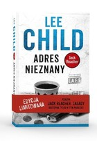 Adres: nieznany / Jack Reacher. Zasady - Lee Child