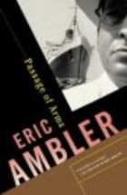 Passage Of Arms Eric Ambler