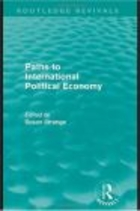Paths to International Political Economy