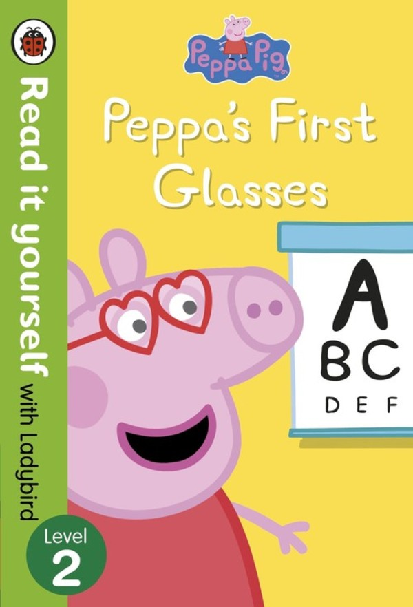 Peppa Pig Peppa?s First Glasses Read it yourself with Ladybird Level 2