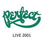 Perfect Live 2001 - Perfect