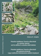 Petasites kablikianus Tausch ex Berchtold as a pioneer species and its abilities to colonise initial habitats. Petasites kablikianus Tausch ex Berchtold jako gatunek... - 03 Rozdz. 3, cz. 2. Results: Development...; Ecological...; Morphological... - pdf