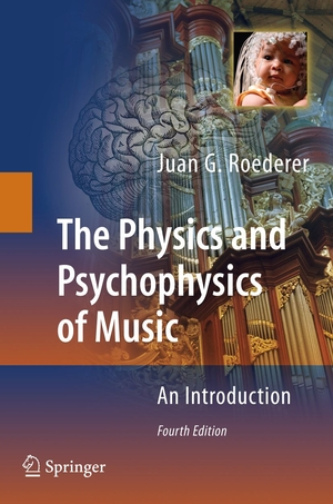 Physics and Psychophysics of Music 4e