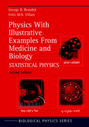 Physics With Illustrative Examples From Medicine & Biology v. 2: Statistical Physics Second edition