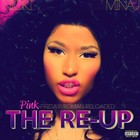 Pink Friday: Roman Reloaded - The Re-up (Limited Edition) - Nicki Minaj