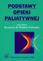 podstawy opieki paliatywnej krystyna de walden gałuszko pdf chomikuj