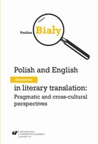 Polish and English diminutives in literary translation: Pragmatic and cross-cultural perspectives - pdf