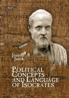 Political Concepts and Language of Isocrates