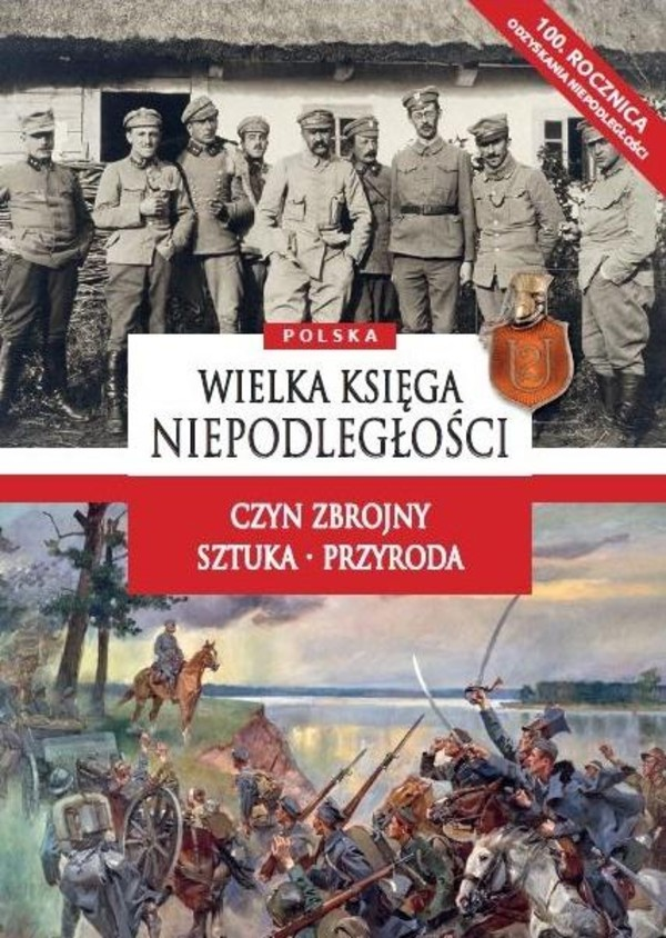 Polska Wielka Księga Niepodległości Twarda