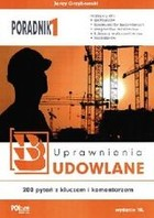 Znalezione obrazy dla zapytania Jerzy Grzybowski : Poradnik 1. Uprawnienia budowlane