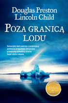 Poza granicą lodu - Lincoln Child, Douglas Preston