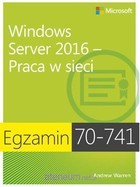 Praca w sieci Windows Server 2016 - Andrew James Warren