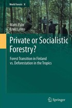 Private or Socialistic Forestry? - Erkki Lehto, Matti Palo