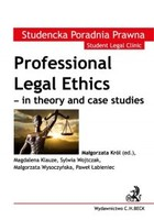 Professional Legal Ethics in theory and case studies - pdf - Małgorzata Król