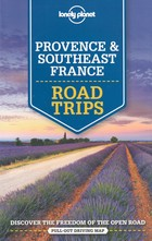 Provence and Southeast France Road Trips. Przewodnik