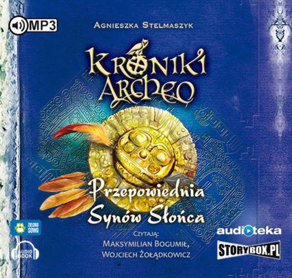 Przepowiednia Synow Slonca Kroniki Archeo Ksiazka Audio MP3 Agnieszka Stelmaszyk 2117 Zl