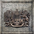 Psychotic Symphony - Sons Of Apollo