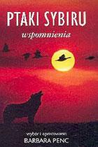 Znalezione obrazy dla zapytania Barbara Penc  Ptaki Sybiru - Wspomnienia