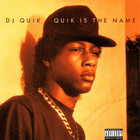 Quik Is The Name (LP) - DJ Quik