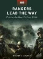 Rangers Lead the Way Pointe-du-Hoc D-Day 1944