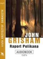 Raport Pelikana Książka audio CD MP3 - John Grisham