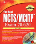 Real MCTS/MCITP Exam 70-620 Prep Kit - D. Aaker
