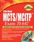 Real MCTS/MCITP Exam 70-647 Prep Kit - D. Aaker