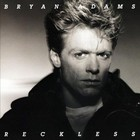 Reckless - 30th Anniversary (Deluxe Edition Remastered) - Bryan Adams