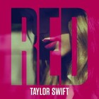 Red (Deluxe) - Taylor Swift