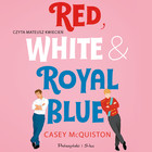Red, White & Royal Blue - mp3