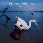 Remastered Part 2 (Box) - Kate Bush