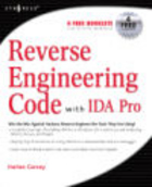 Reverse Engineering Code with IDA Pro - M. Hewardt