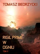 Rigil Prime w ogniu - mobi, epub Tom 2