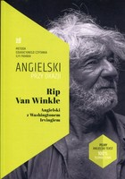 Rip Van Winkle. Angielski z Washingtonem Irvingiem - Washington Irving, Ilya Frank