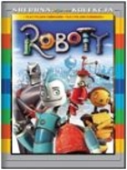 Roboty - Chris Wedge, Carlos Saldanha