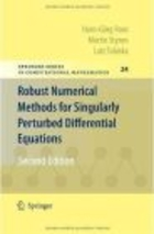 Robust Numerical Methods for Singularly Perturbed Differenti