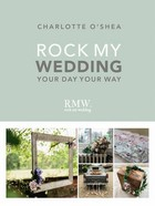Rock My Wedding - Shea Charlotte O